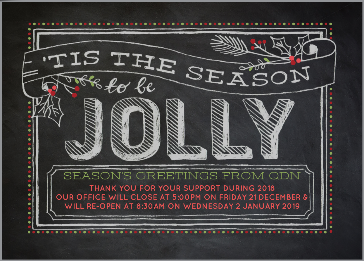 'Tis the season to be jolly. Season's Greetings from QDN. Click here to listen to the music to 'Tis the season to be Jolly
