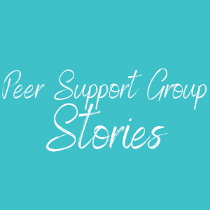 An aqua background with white text saying Peer Support Group stories