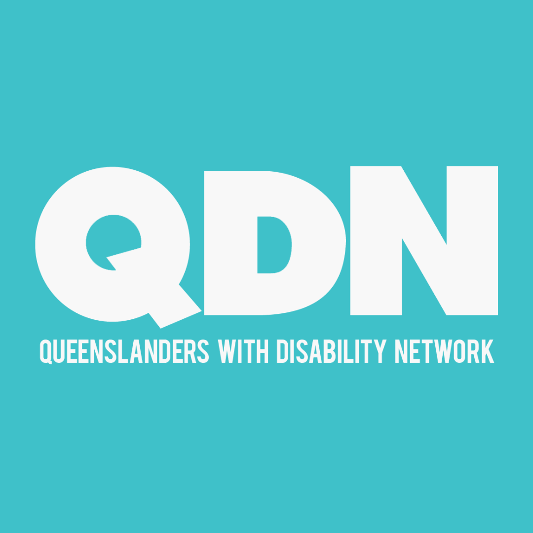 Aqua background with a white QDN logo, which is the letters QDN with the text Queenslanders with disability network below.